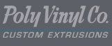 Poly Vinyl Co.- Custom Extrusions | Extruder of NSF, FDA, and UL Certified Materials